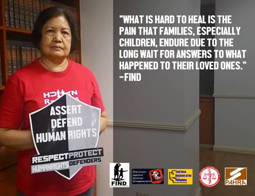 """""""What is hard to heal is the pain that families, especially children, endure due to the long wait for answers to what happened to their loved ones."""" –Nilda Lagman Sevilla, Co-Chairperson, Families of Victims of Involuntary Disappearance (FIND)"""