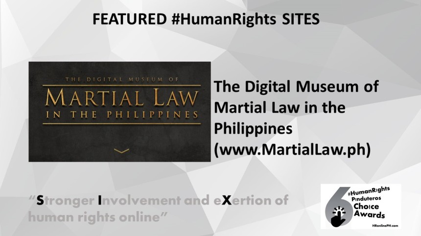 The Digital Museum of Martial Law in the Philippines (martiallaw.ph) is the 6th HR Pinduteros Choice for HR Featured Site