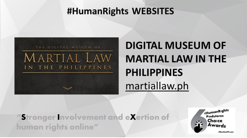 The Digital Museum of Martial Law in the Philippines (martiallaw.ph) the 6th #HumanRights Pinduteros Choice For HR Website